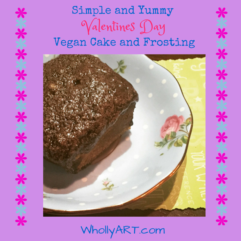 Simple and Yummy Valentines Day Vegan Cake and Frosting