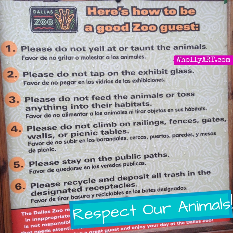 Dallas Zoo Whollyart Respect our animals