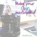 Easy Learning and Fun: Making Everyday Masterpieces -WhollyART