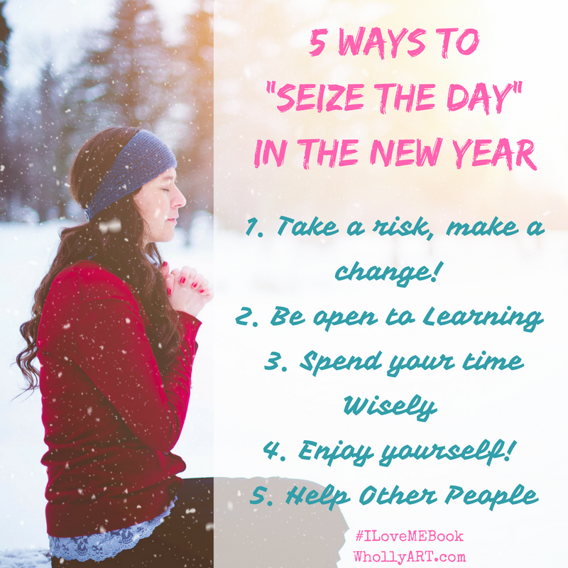5 Ways To Seize The Day In The New Year