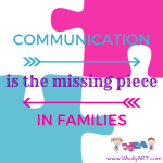 Communication is the missing piece in families
