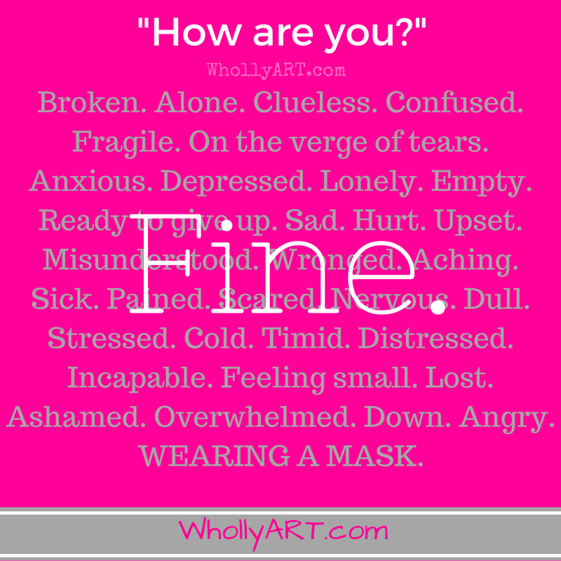 The word fine ~ make your life better ~ express your feelings ~ for teens