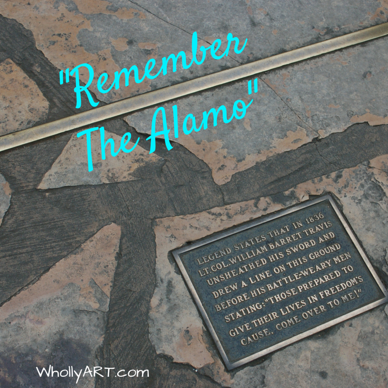 Remember The Alamo - WholyART