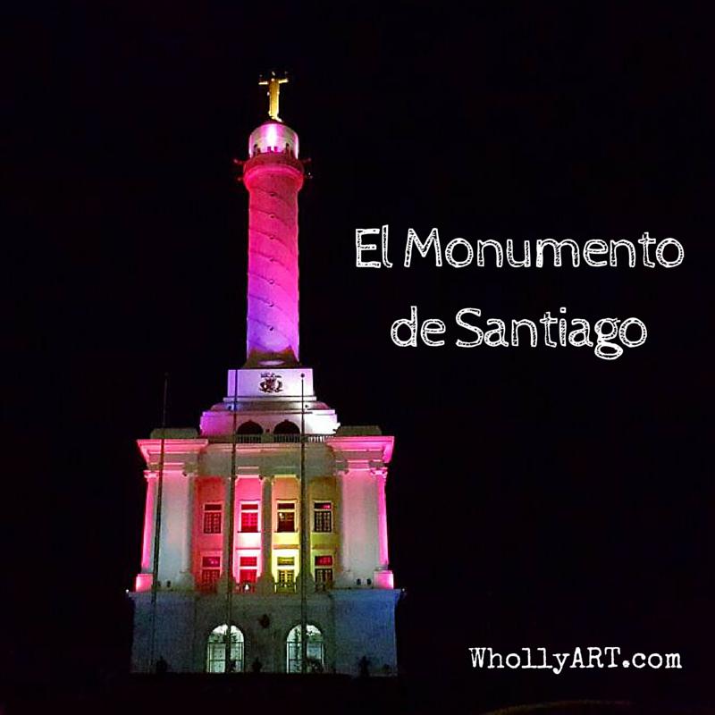 A-Dominican-Vacation-El-Monumento-de-Santiago