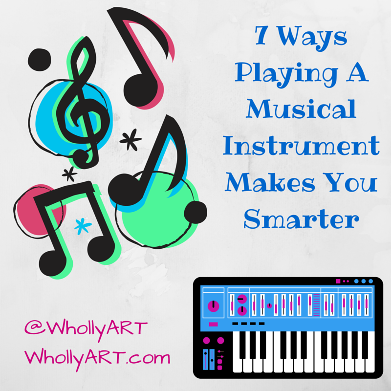 how playing an instrument makes you smarter