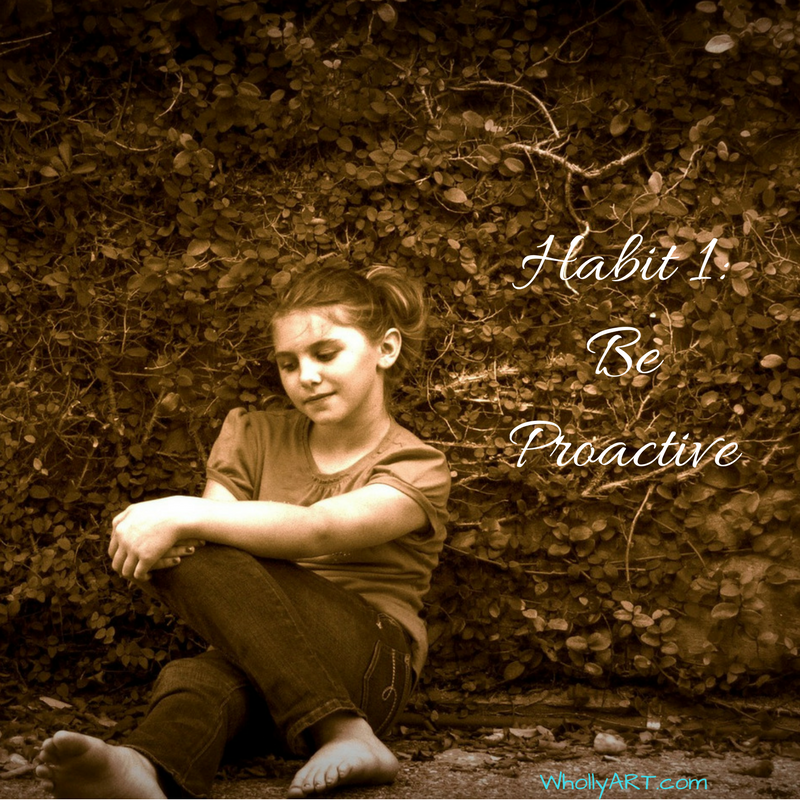 Habit 1 of Self-Confident Teens Series - Be Proactive